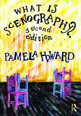 What Is Scenography? By Howard, Pamela